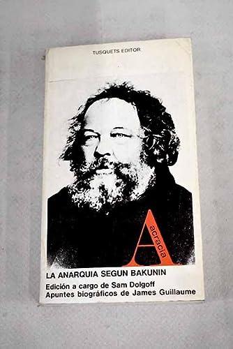 Anarquia segun Bakunin, la: Dolgoff, Sam