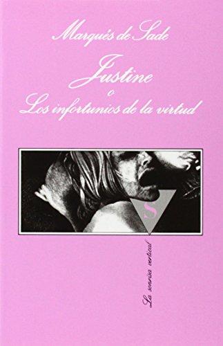 9788472237384: Justine O Los Infortunios de La Virtud (La Sonrisa Vertical) (Spanish Edition)
