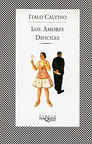 9788472237452: Los amores difíciles (Fábula)