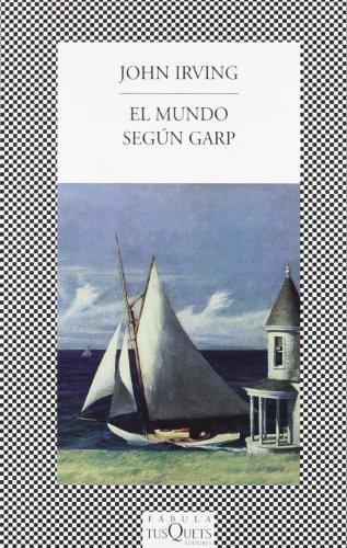 9788472237469: El Mundo Segun Garp / The World According to Garp (Spanish Edition)