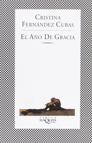 9788472237506: El ano de gracia (Spanish Edition)