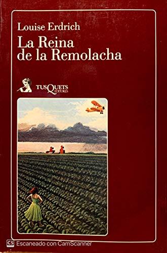 Reina de La Remolacha (Spanish Edition): Erdrich, Louise