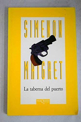 9788472237704: La Taberna Del Puerto (Spanish Edition)