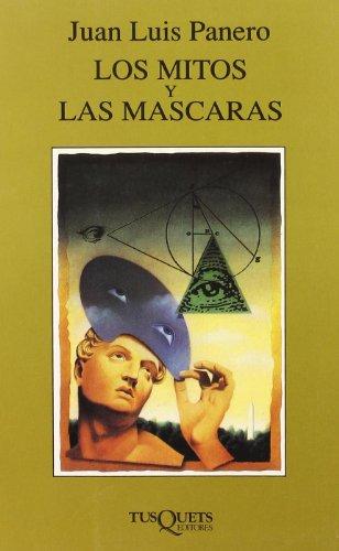 9788472237780: Los Mitos Y Las Mascaras (Marginales) (Spanish Edition)