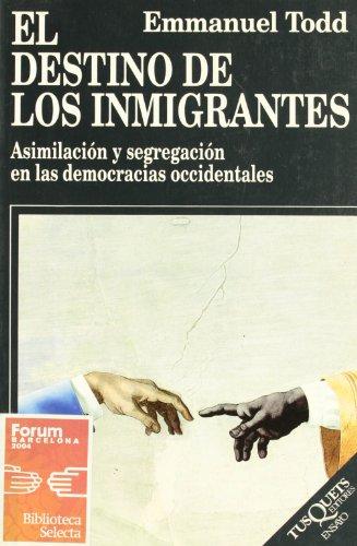 9788472237841: El Destino De Los Inmigrantes (Spanish Edition)