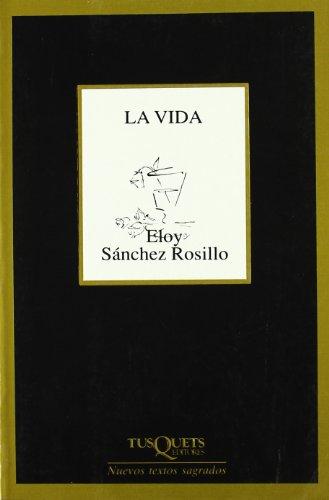 9788472237902: Vida, La (Nuevos textos sagrados) (Spanish Edition)