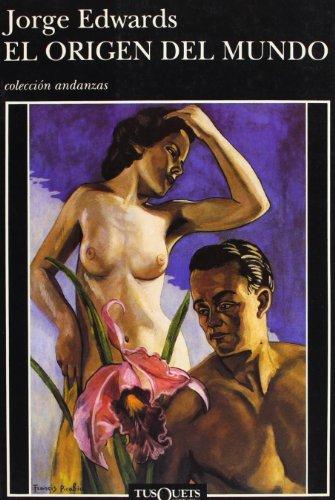 9788472237933: El Origen Del Mundo (Coleccion Andanzas) (Spanish Edition)