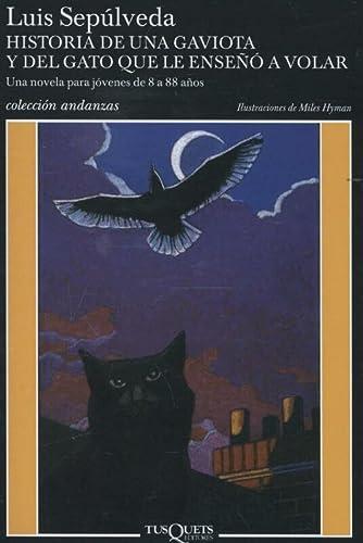 9788472237964: Historia de una gaviota y del gato que le enseñó a volar [Lingua spagnola]: Ilustraciones de Miles Hyman