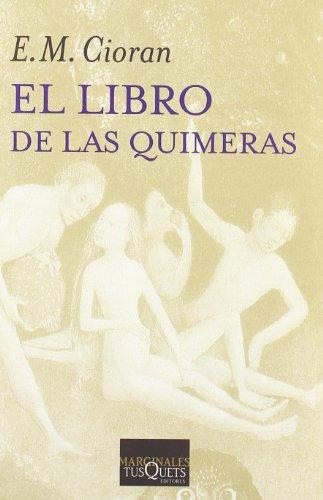 9788472237988: El libro de las quimeras (Volumen Independiente)