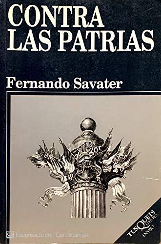 9788472238008: Contra Las Patrias (Spanish Edition)