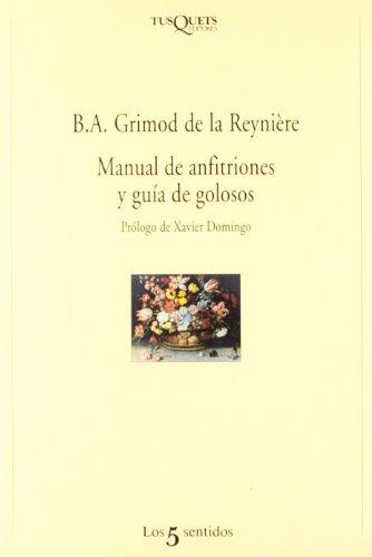 9788472238039: Manual de anfitriones y guía de golosos (Los Cinco Sentidos)