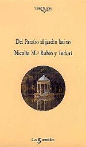 9788472238084: Del Paraiso Al Jardin Latino (Los 5 sentidos) (Spanish Edition)