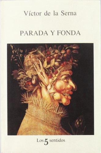 Parada Y Fonda (5 Sentidos) (Spanish Edition): de la Sema, Victor