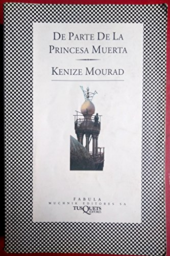 9788472238336: De parte de la princesa muerta / Regards from the Dead Princess (Fbula) (Spanish Edition)