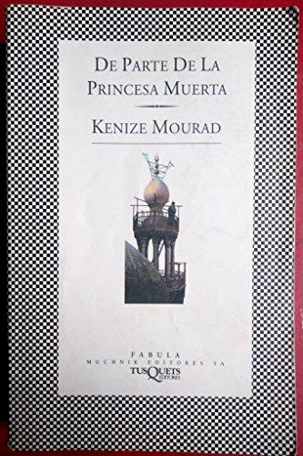 9788472238336: de Parte de La Princesa Muerta (Fbula) (Spanish Edition)