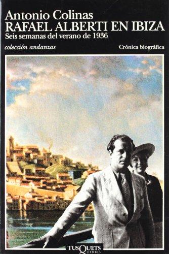 9788472238398: Rafael Alberti En Ibiza (Crónica biográfica) (Spanish Edition)