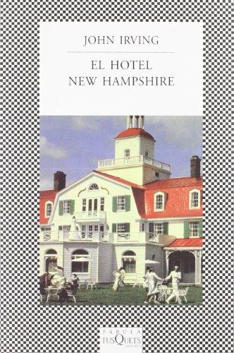 9788472238664: El Hotel New Hampshire/the Hotel New Hampshire