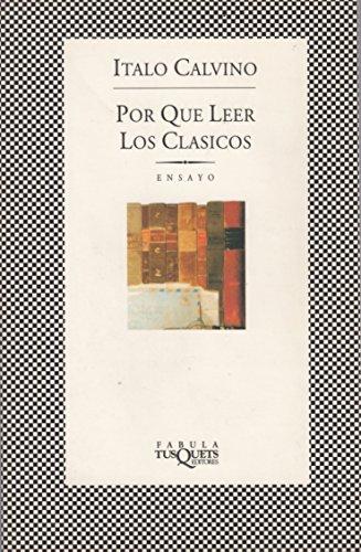 9788472238671: Por qué leer los clásicos (.)
