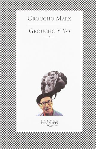 9788472238756: Groucho Y Yo (Spanish Edition)