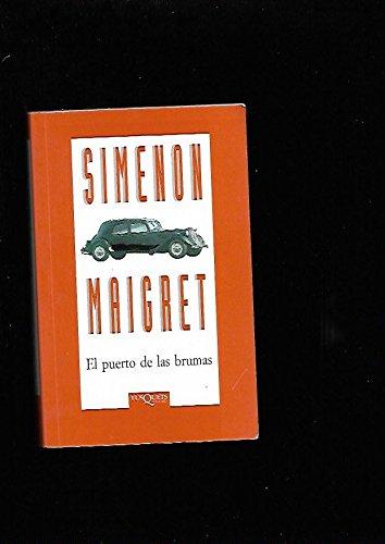 El Puerto De Las Brumas (Spanish Edition): Simenon, Georges