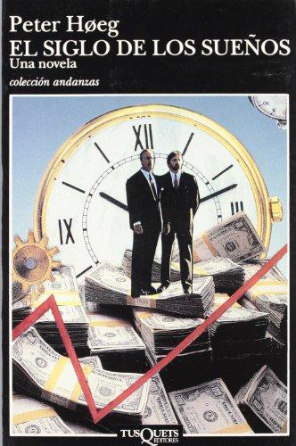 9788472238886: El Siglo De Los Suenos / The Century of the Dreams (Andanzas) (Spanish Edition)