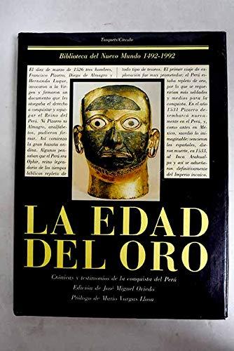 La edad del oro Crónicas y testimonios: Oviedo, José Miguel;ed.