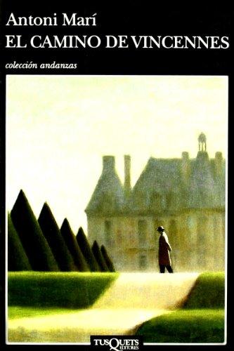 9788472239296: El Camino De Vincennes (Spanish Edition)