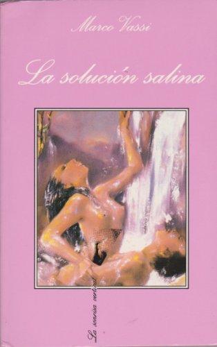 9788472239340: La solución salina (.)