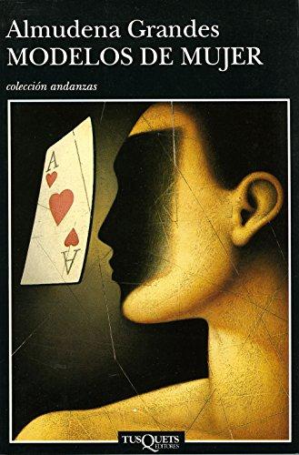 9788472239463: Modelos De Mujer (Colección Andanzas) (Spanish Edition)