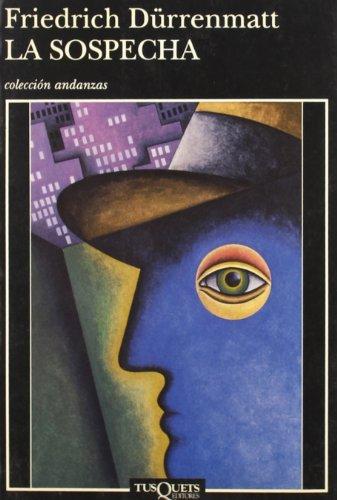 9788472239487: Sospecha, La (Andanzas) (Spanish Edition)