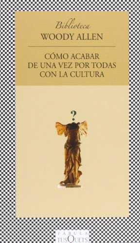 9788472239555: Como Acabar De Una Vez Por Todas Con La Cultura / Getting Even (Spanish Edition)