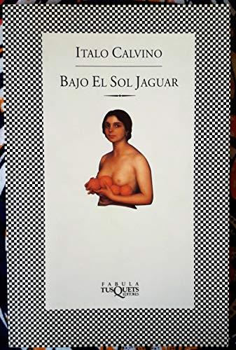9788472239579: Bajo El Sol Jaguar (Fabula) (Spanish Edition)