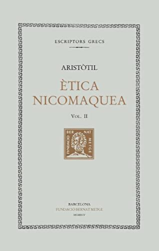 9788472256156: Ètica nicomaquea, vol. II i últim (Bernat Metge)