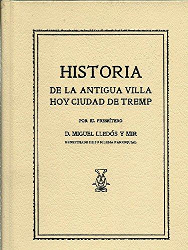 9788472260580: Historia de la antigua villa, hoy ciudad de Tremp