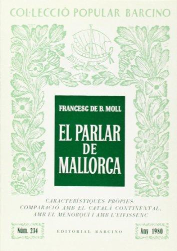 9788472265431: Parlar De Mallorca, El (Col¨lecció popular Barcino)