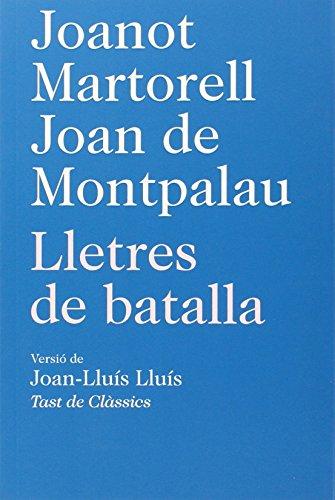 Lletres de batalla: Martorell, Joanot /