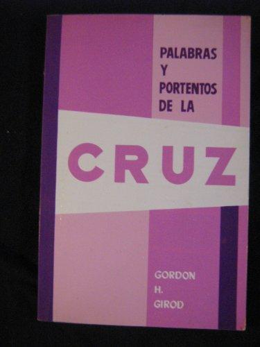 9788472280564: Palabras y portentos de la Cruz
