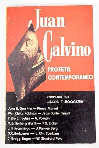 9788472280991: Juan Calvino profeta contemporáneo