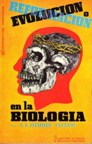 9788472281462: Evolucion o reformacion en la biologia