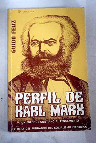 9788472281660: Perfil de Karl Marx (Spanish Edition)