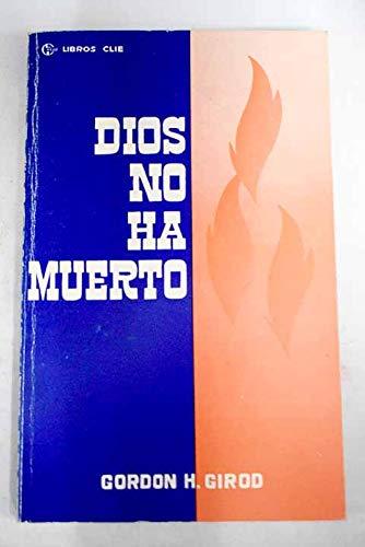 9788472281738: Dios No Ha Muerto