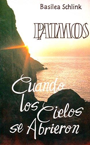 9788472282407: Patmos Cuando los Cielos se Abrieron