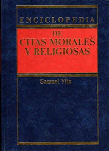Enciclopedia De Citas Morales y Religiosas: Vila, Samuel, Compilor