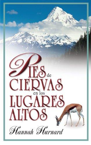 Pies De Ciervas En Los Lugares Altos (9788472283152) by Hannah Hurnard