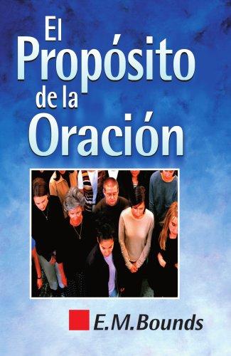 9788472283794: El propósito de la oración (Spanish Edition)