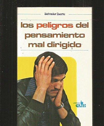 9788472284111: Los peligros del pensamiento mal dirigido: (Higiene mental) (Spanish Edition)