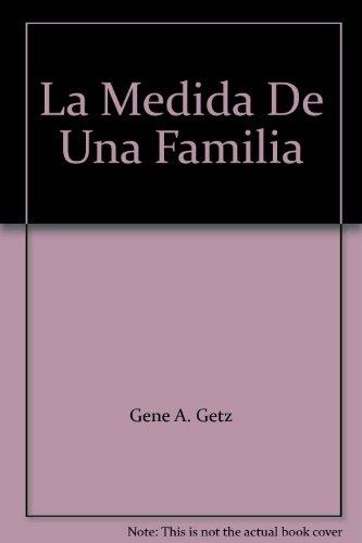 9788472284982: La medida de una familia