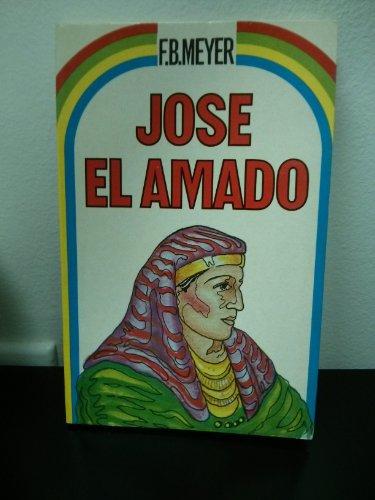 9788472286740: José, el amado, odiado y exaltado (Spanish Edition)