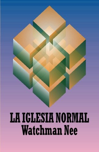 La iglesia normal (Spanish Edition) (847228798X) by Nee, Watchman