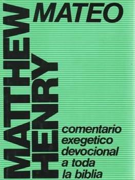9788472288201: Mateo Comentario Exegetico Devocional a Toda La Biblia Por Matthew Henry